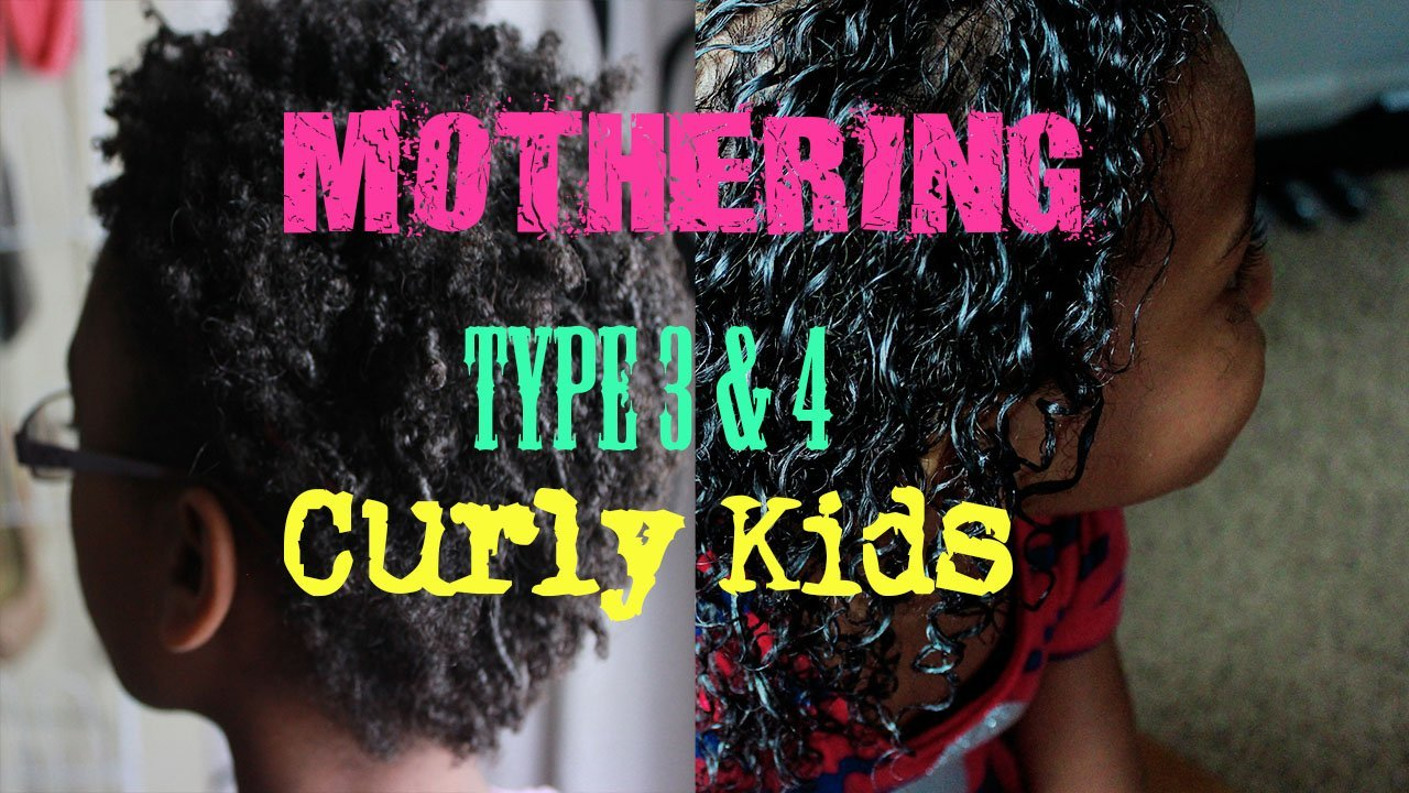 Mothering Type 3 & 4 Curly Kids!