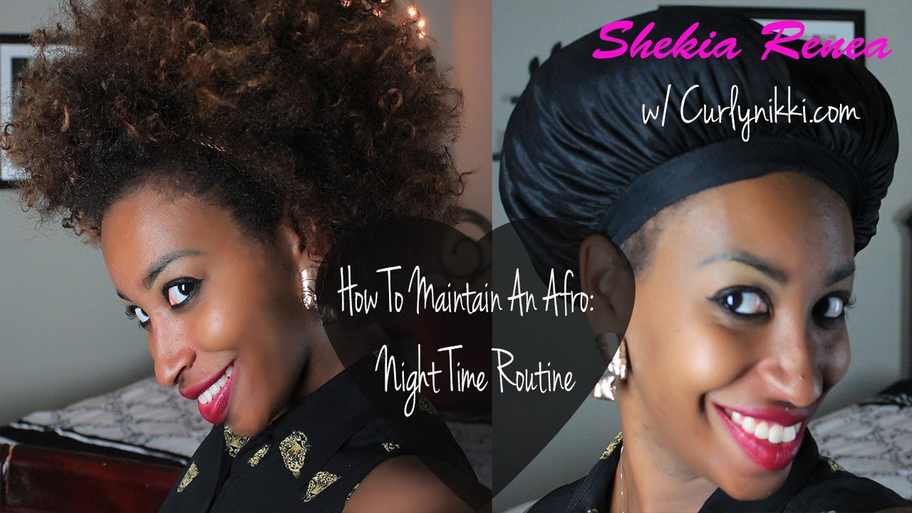 How to Maintain an Afro- Night Time Routine