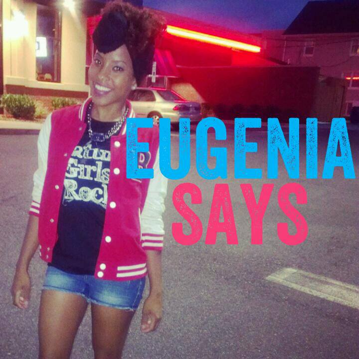 'Eugenia Says' is Naturally Glam!
