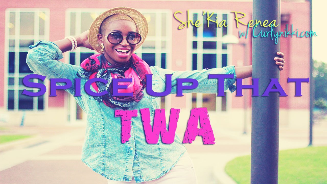 Spice up your Teeny Weeny Afro (TWA)! Confidence is a Factor!