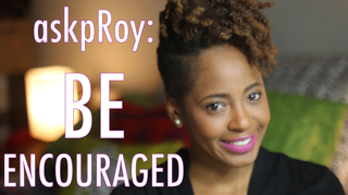 Be Encouraged: Embrace Your Natural Hair