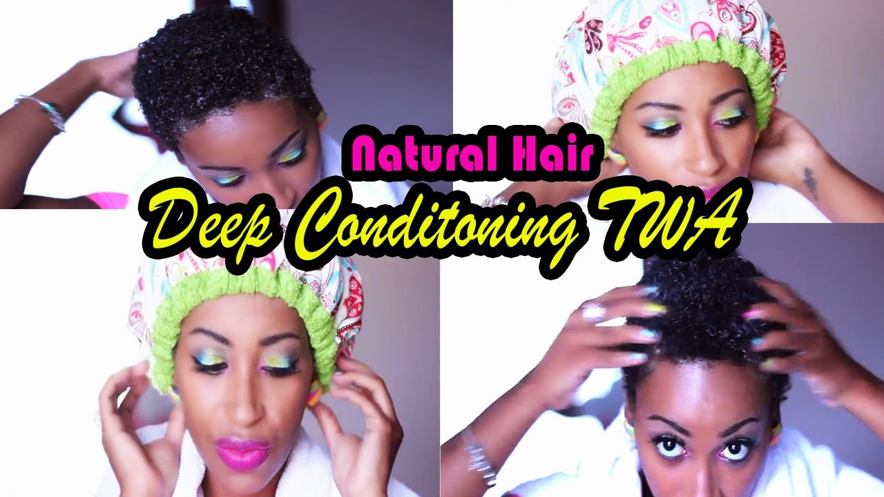 Deep Conditioning Your Natural Hair TWA