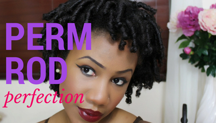 Tips for the Perfect Perm Rod Set on 4C Natural Hair
