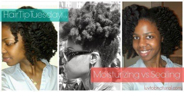 Moisturizing vs. Sealing Natural Hair
