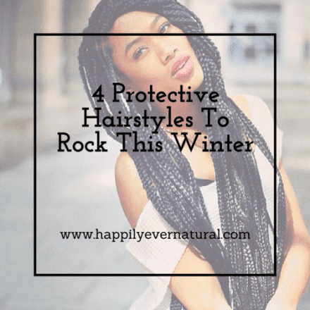 4 Easy Protective Hairstyles for Winter