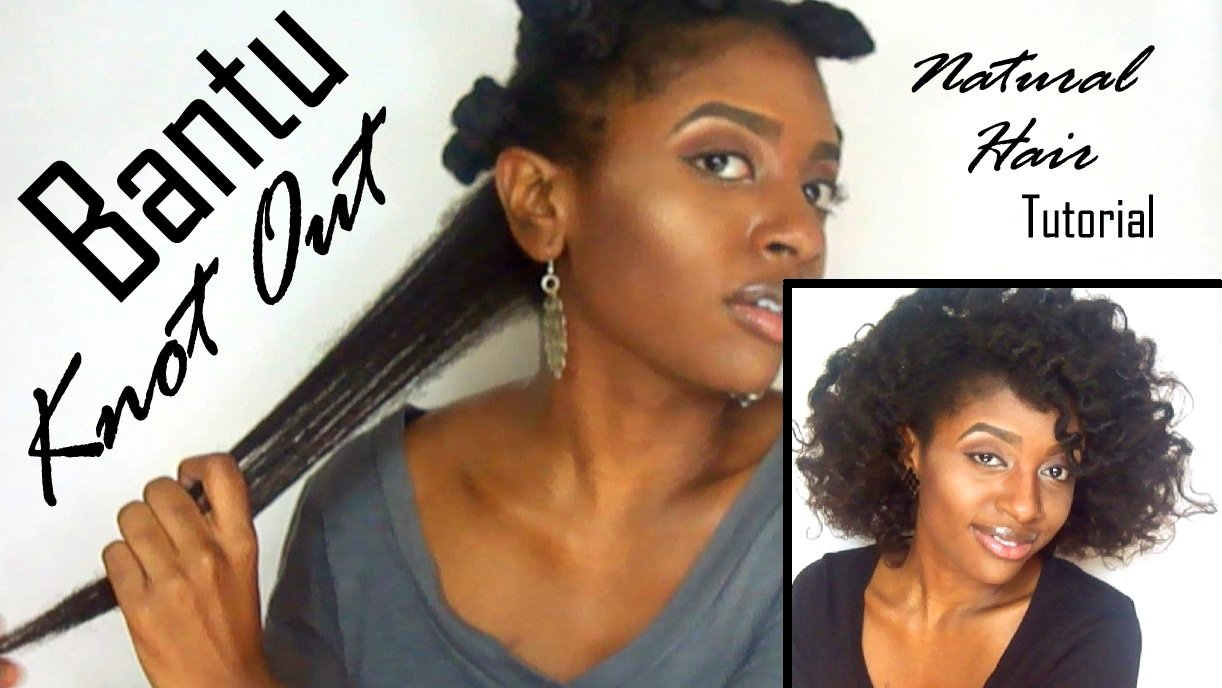 Bantu Knot-Out for Natural Hair Greatness