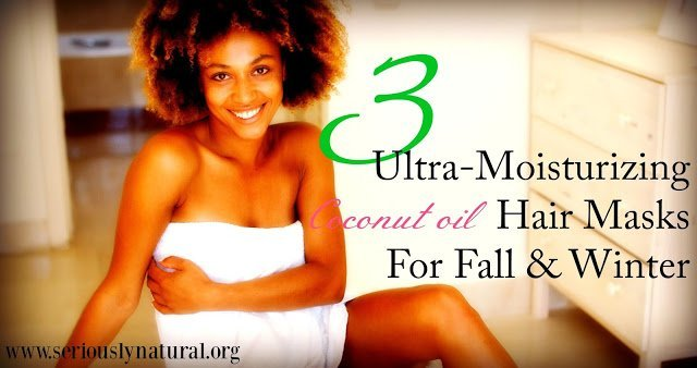 3 Coconut Oil Hair Masks to Moisturize Your Natural Hair