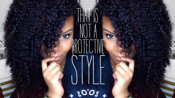 """""""THAT IS NOT A PROTECTIVE STYLE!"""""""