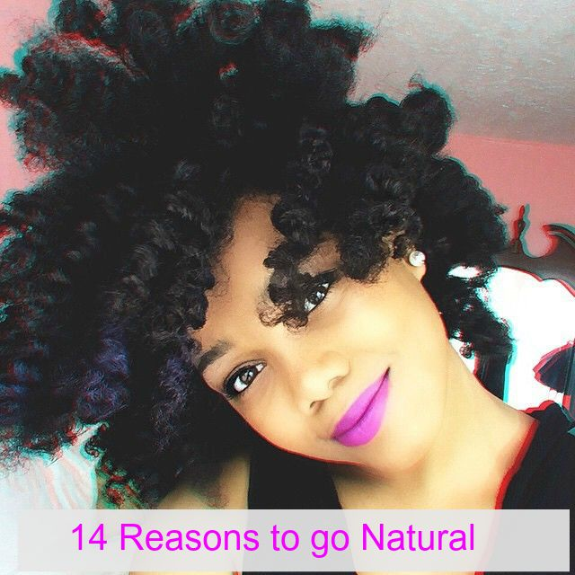 14 Reasons to Go Natural, Today!
