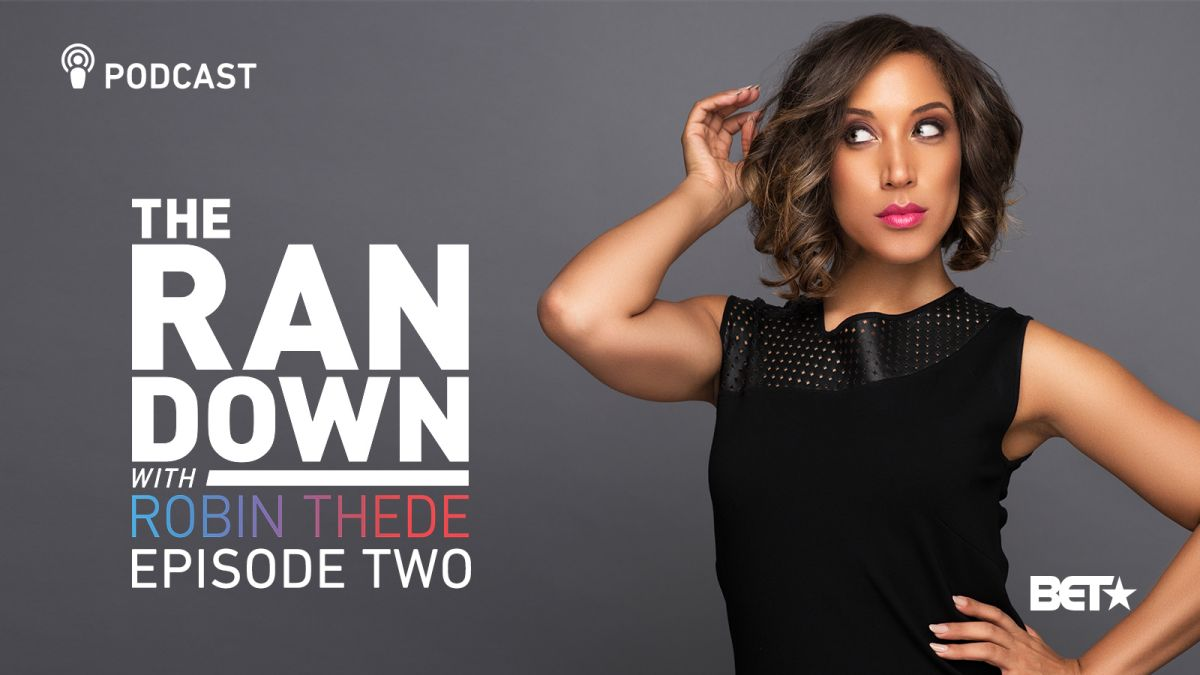 7 Reasons to Watch 'The Rundown with Robin Thede'