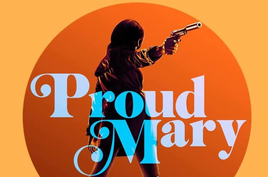 Proud Mary Entertains at the Box Office!