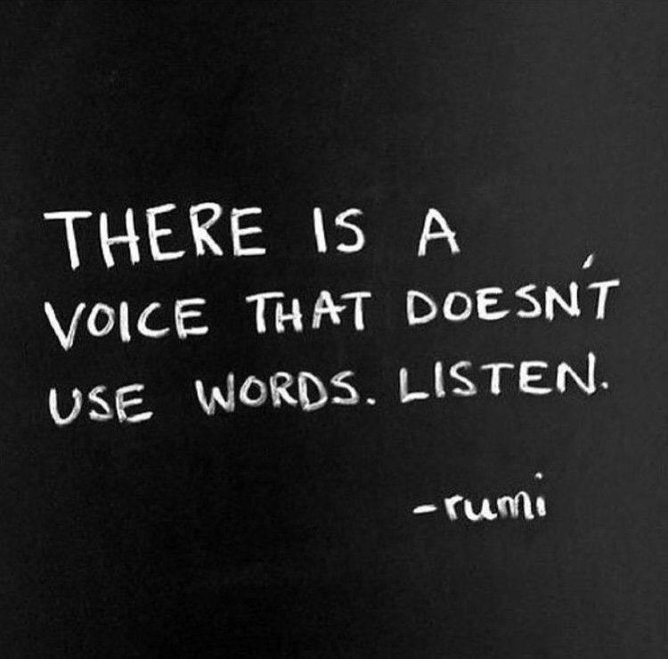 There is a Voice That Doesn't Use Words. Listen. #BeHerNow