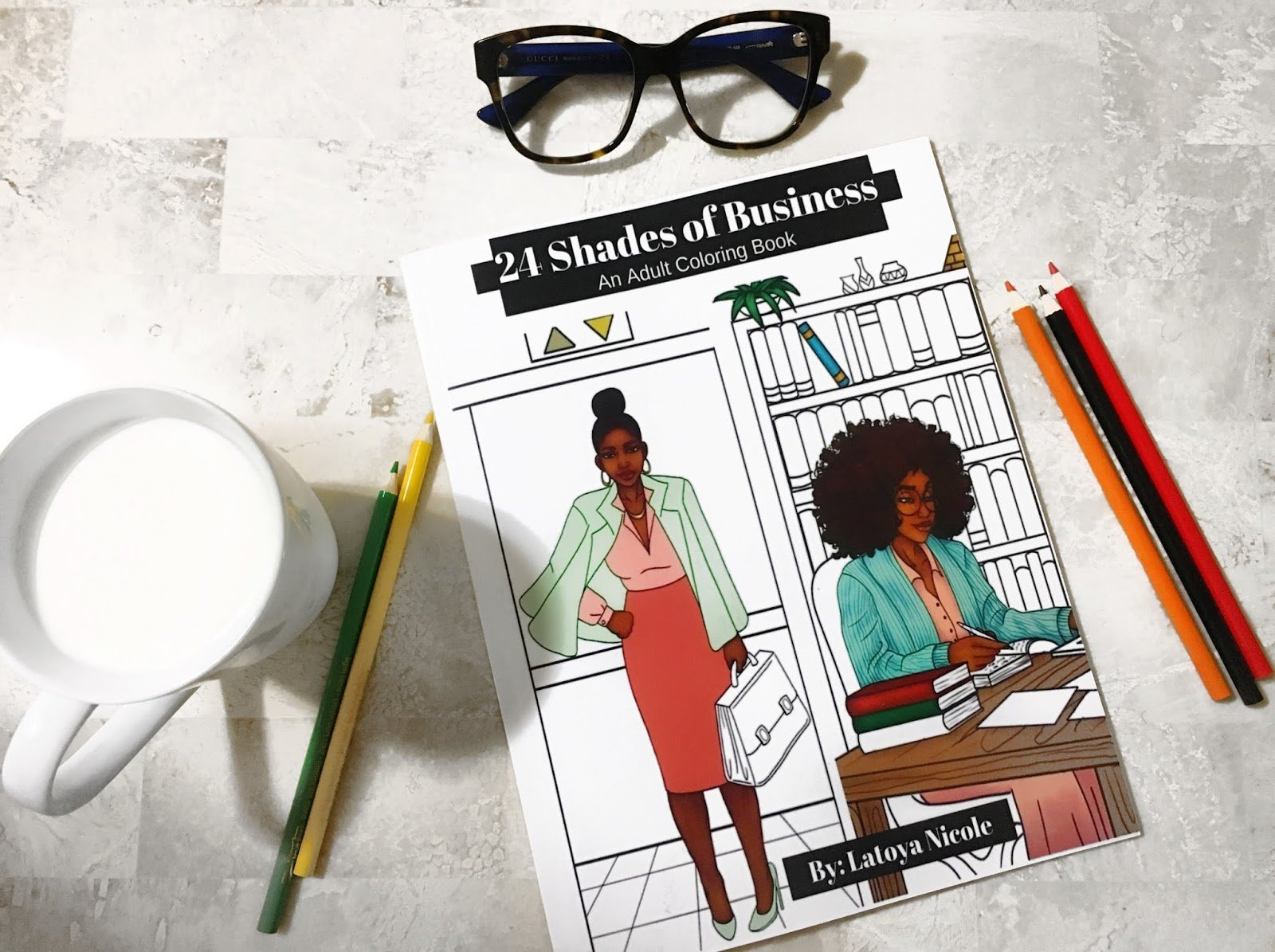 24 Shades of Business: A Coloring Book for the Black Entrepreneur's Soul