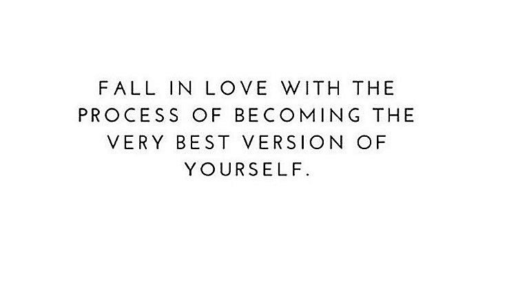 Isn't it Time You Fell in Love With the Process of Becoming the Best You? #BeHerNow